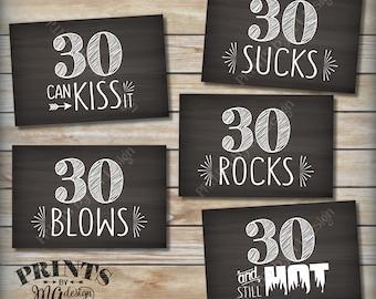 "30th Birthday Signs, 30th Candy Bar, 30 Sucks Rocks Blows Can Kiss It Still Hot, Thirtieth B-dayParty, 5 Chalkboard Style 4x6"" Signs <ID>"