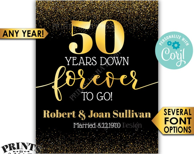 """Years Down Forever to Go Anniversary Party Sign, Any Year, Custom PRINTABLE 16x20"""" Black & Gold Glitter Decor <Edit Yourself with Corjl>"""