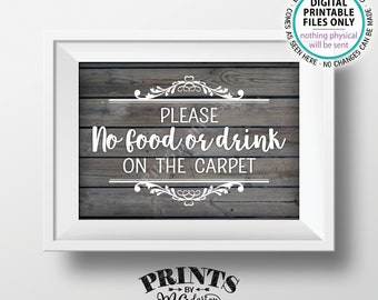 "Please No Food or Drink on the Carpet Sign, Rules for Home Sign, House Rules, PRINTABLE 5x7"" Gray Rustic Wood Style Sign for Home <ID>"
