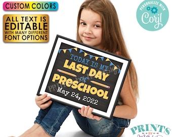 "Last Day of School Sign, Editable Last Day of School Photo Prop, Custom PRINTABLE 8x10/16x20"" Chalkboard Style Sign <Edit Yourself w/Corjl>"