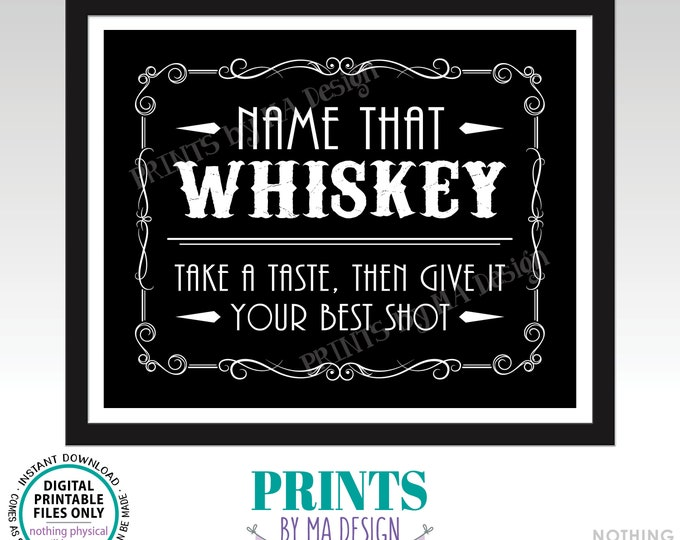 """Whiskey Tasting Sign, Name That Whiskey, Give It Your Best Shot, Better with Age Vintage Game, Black & White PRINTABLE 8x10"""" Sign <ID>"""