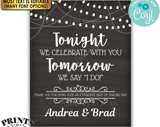 """Tonight We Celebrate With You Tomorrow We Say I Do Rehearsal Dinner Sign, PRINTABLE 16x20"""" Chalkboard Style Sign <Edit Yourself with Corjl>"""