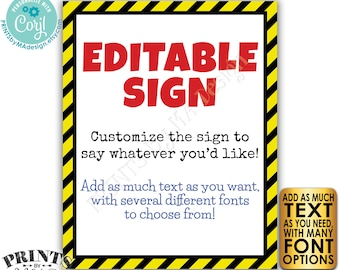 "Editable Caution Sign, Choose Your Text, Custom PRINTABLE 8x10/16x20"" Portrait Sign, Quarantine Hazard Construction <Edit Yourself w/Corjl>"