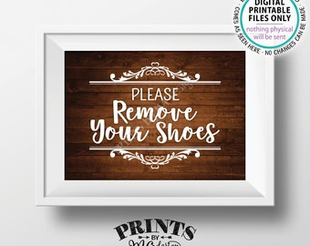 "Please Remove Your Shoes Sign, Take Off Your Shoes Sign, Mudroom Entryway Home Entrance, PRINTABLE 5x7"" Rustic Wood Style Sign for Home <ID>"