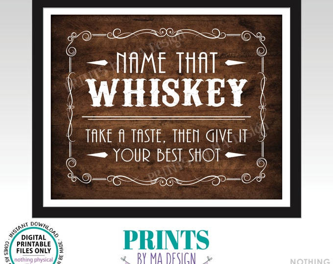 """Whiskey Tasting Sign, Name That Whiskey, Give It Your Best Shot, Better with Age Vintage Game, PRINTABLE 8x10"""" Rustic Wood Style Sign <ID>"""