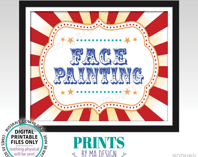 """Carnival Party Face Painting Sign, Circus Activities, Birthday Party Games, Festival Game Tent, PRINTABLE 8x10/16x20"""" Sign <ID>"""