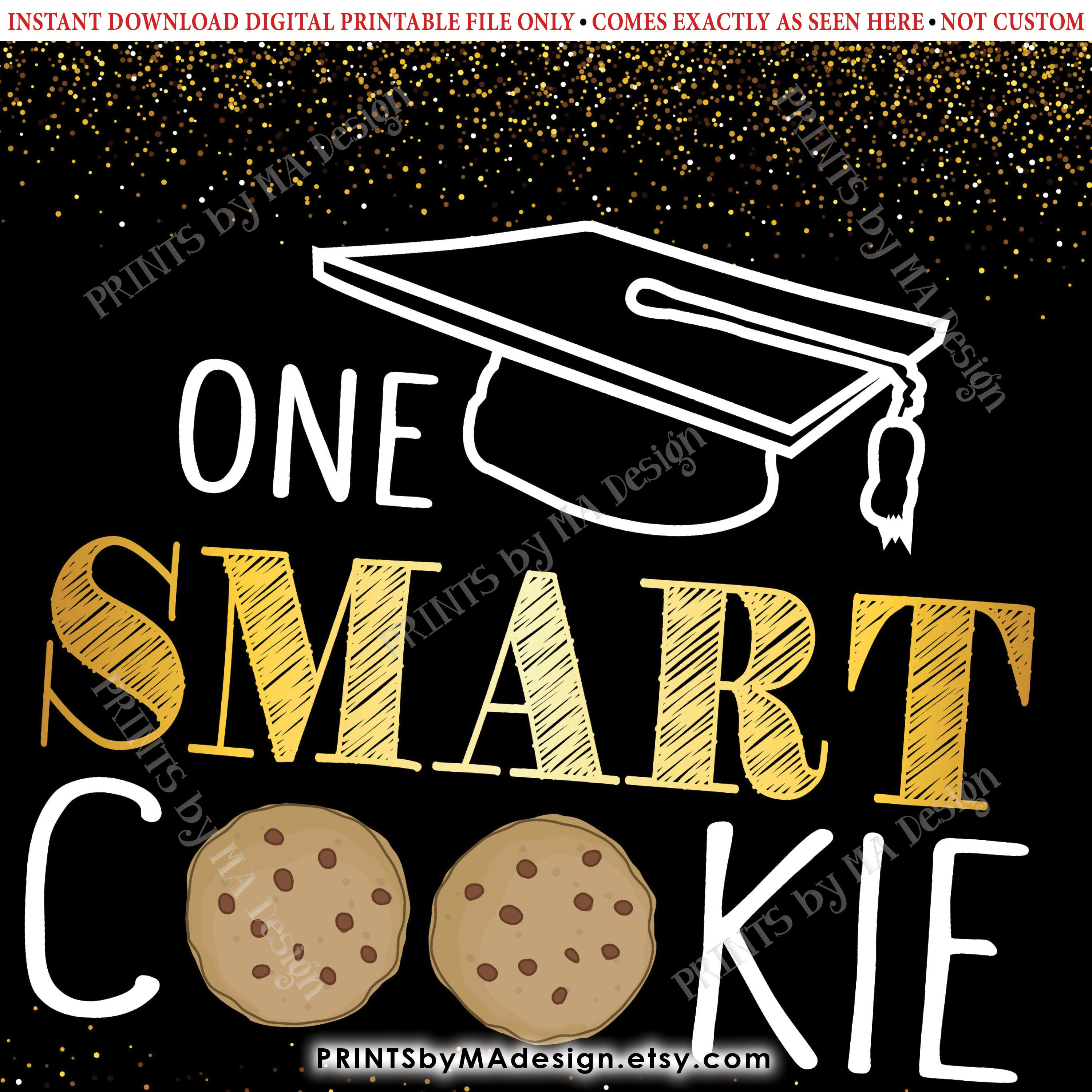 photograph about Smart Cookie Printable known as Just one Sensible Cookie Indication, Commencement Get together Decorations