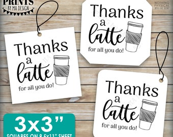 """Thanks a Latte Card, Thanks For All You Do Gift Card Holder, Coffee Cup, 3x3"""" Square Thank You Cards on a PRINTABLE 8.5x11"""" sheet <ID>"""