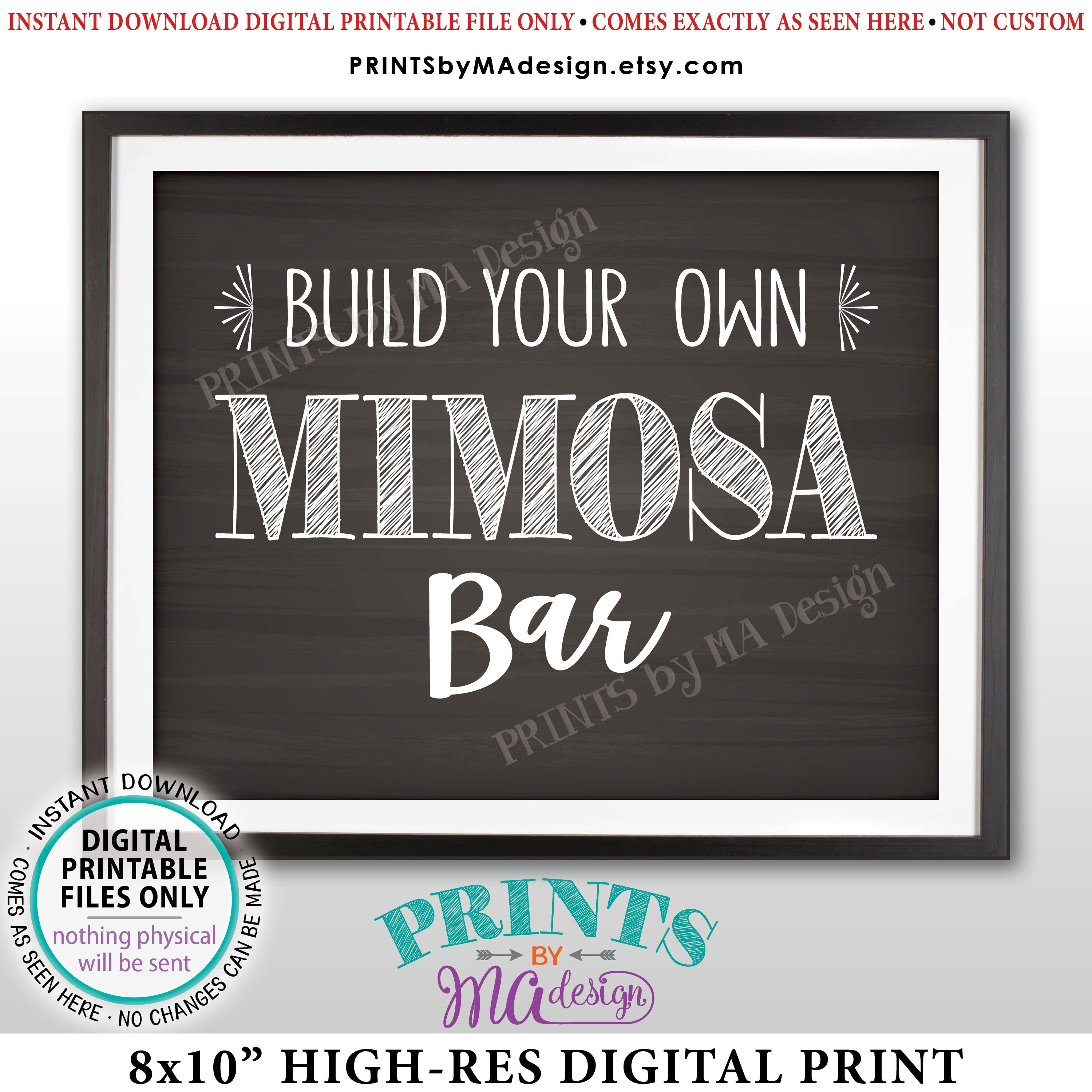 mimosa sign build your own mimosa bar sign bridal shower brunch mimosas birthday drinks wedding printable chalkboard style 8x10 sign