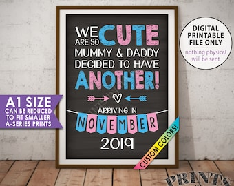 Pregnancy Announcement, We are so Cute Mummy and Daddy Decided to Have Another Baby, Mum Version, PRINTABLE Chalkboard Style A1 size Sign