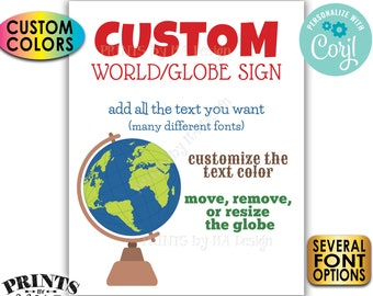 """Custom World or Globe Sign, Choose Your Text, Create One Custom PRINTABLE 8x10/16x20"""" Sign <Edit Yourself with Corjl>"""