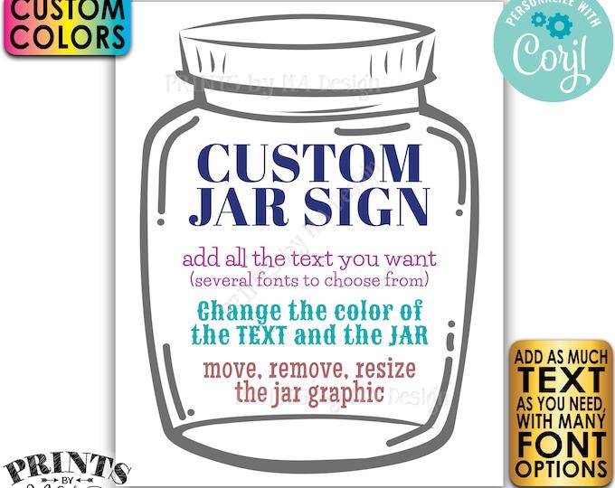"Custom Jar Sign, Editable Jar Sign, One PRINTABLE 8x10/16x20"" Portrait Sign, Custom Text & Colors <Edit Yourself w/Corjl>"