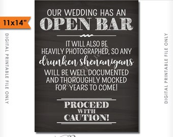 """Open Bar Sign, Wedding Bar Caution Drunken Shenanigans Documented Proceed with Caution, Chalkboard Style 11x14"""" PRINTABLE Instant Download"""