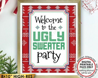 """Welcome to the Ugly Sweater Party Sign, Ugly Christmas Sweater Party, Tacky Sweater Party, Instant Download PRINTABLE 8x10"""" Welcome Sign"""