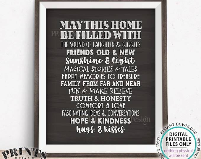 """May This Home Be Filled With Sign, Laughter Giggles Family Friends Stories Memories Hugs, PRINTABLE 8x10/16x20"""" Chalkboard Style Sign <ID>"""