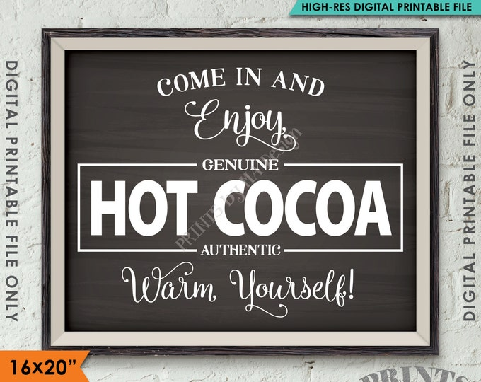 "Hot Cocoa Sign, Hot Chocolate Sign, Warm Yourself Cocoa Holiday Decor, 8x10/16x20"" Chalkboard Style Instant Download Digital Printable File"