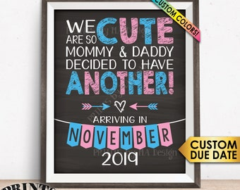 """Pregnancy Announcement Sign We are so Cute Mommy and Daddy Decided to Have Another Baby #3 #4 #5 PRINTABLE Chalkboard Style 8x10/16x20"""" Sign"""