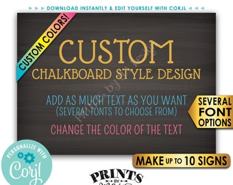 """Custom 5x7 Landscape Sign, Choose Your Text, Change Colors, Up to 10 PRINTABLE 5x7"""" Chalkboard Style Signs <Edit Yourself with Corjl>"""