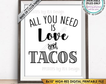 "All you Need is Love and Tacos Sign, Taco Wedding Sign, Late Night Tacos Wedding Reception Taco Bar Sign, PRINTABLE 8x10"" Instant Download"