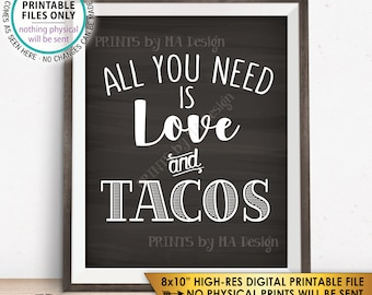 "All you Need is Love and Tacos Sign, Taco Wedding Sign, Wedding Reception Taco Bar Sign, Chalkboard Style PRINTABLE 8x10"" Instant Download"