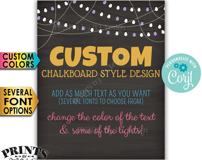 """Custom Chalkboard Style Poster with Lights, Choose Your Text and Colors, One PRINTABLE 8x10/16x20"""" Portrait Sign <Edit Yourself with Corjl>"""