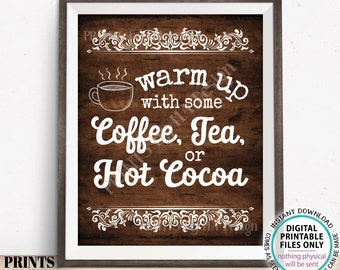 """Coffee Tea or Hot Cocoa Sign, Warm Up with some Hot Beverages Station, PRINTABLE 8x10/16x20"""" Rustic Wood Style Portrait Sign <ID>"""