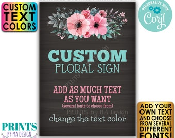 """Editable Sign with Pink & Teal Flowers, Choose Your Text, One Custom PRINTABLE 5x7"""" Chalkboard Style Portrait Sign <Edit Yourself w/Corjl>"""