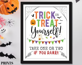 """Trick or Treat Yourself, Take One or Two if you Dare, Please Take Halloween Candy, Sweet Treat, PRINTABLE 8x10/16x20"""" Halloween Sign <ID>"""