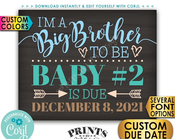 Baby #2 Pregnancy Announcement, I'm a Big Brother to Be, PRINTABLE Chalkboard Style Baby Number 2 Reveal Sign <Edit Yourself with Corjl>