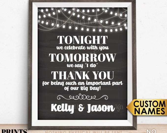 """Tonight We Celebrate With You Tomorrow We Say I Do Rehearsal Dinner Sign, PRINTABLE 8x10/16x20"""" Chalkboard Style Wedding Rehearsal Sign"""