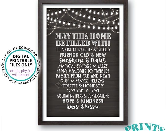 """May This Home Be Filled With Sign, Laughter Giggles Family Friends Stories Memories Hugs, Chalkboard Style PRINTABLE 24x36"""" Family Sign <ID>"""
