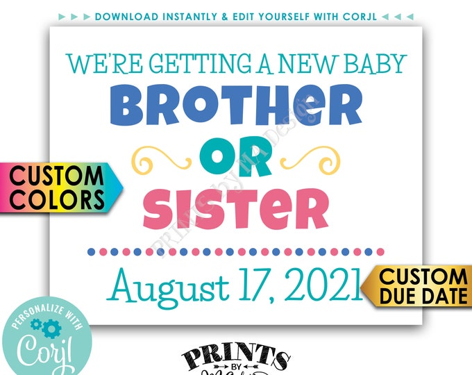 """We're Getting a Baby Brother or Sister Pregnancy Announcement, PRINTABLE 8x10/16x20"""" Baby Reveal Sign <Edit Yourself with Corjl>"""