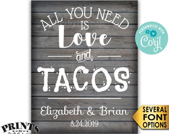 """All You Need is Love and Tacos Sign, Taco Bar Wedding Sign, PRINTABLE 8x10/16x20"""" Gray Rustic Wood Style Sign <Edit Yourself with Corjl>"""