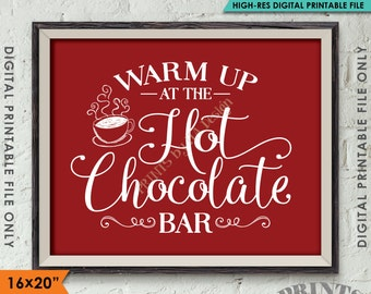 """Hot Chocolate Bar Sign, Warm Up at the Hot Chocolate Bar, Hot Cocoa Sign, Red Background 8x10/16x20"""" Instant Download Digital Printable"""