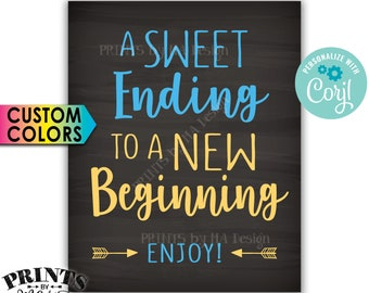 """A Sweet Ending to a New Beginning Sign, Retirement Party, Graduation Treat, PRINTABLE 8x10"""" Chalkboard Style Sign <Edit Yourself with Corjl>"""