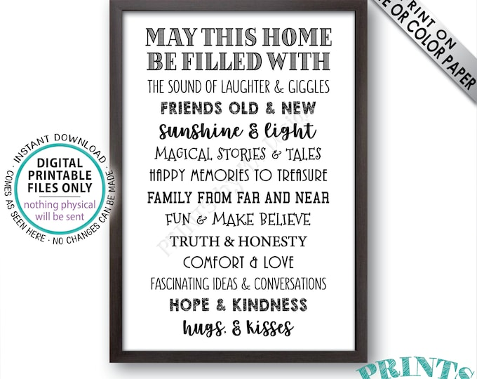 """May This Home Be Filled With Sign, Laughter Giggle Family Friends Stories Memories Hug Truth Honesty Love, PRINTABLE 24x36"""" Family Sign <ID>"""