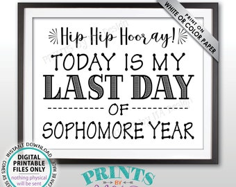 """SALE! Last Day of School Sign, Last Day of Sophomore Year Sign, School's Out, Last Day of 10th Grade Sign, Black Text PRINTABLE 8.5x11"""" Sign"""