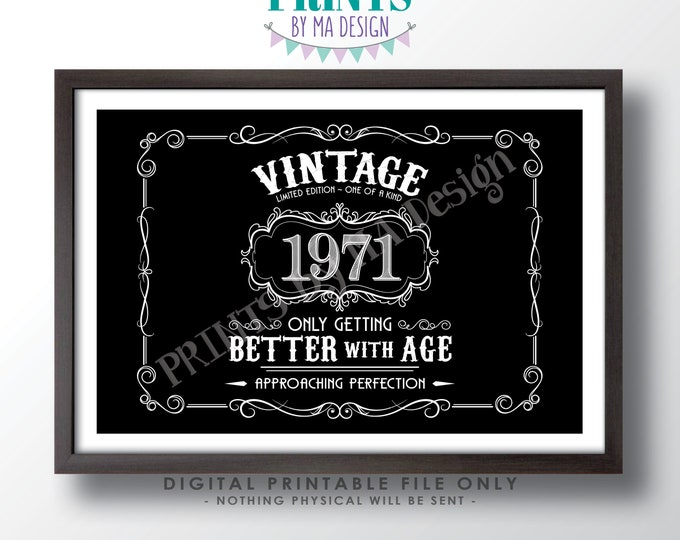 """1971 Birthday Sign, Vintage Better with Age Poster, Whiskey Theme Black & White PRINTABLE 24x36"""" Landscape 1971 Sign <ID>"""
