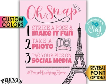 """Paris Hashtag Sign, Oh Snap, Tag & Share Photos on Social Media, Custom Colors, PRINTABLE 8x10/16x20"""" Sign <Edit Yourself with Corjl>"""