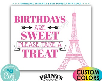 """Paris Sweet Treat Sign, Birthdays are Sweet Please Take a Treat, PRINTABLE 8x10/16x20"""" Eiffel Tower Sign <Edit Colors Yourself with Corjl>"""
