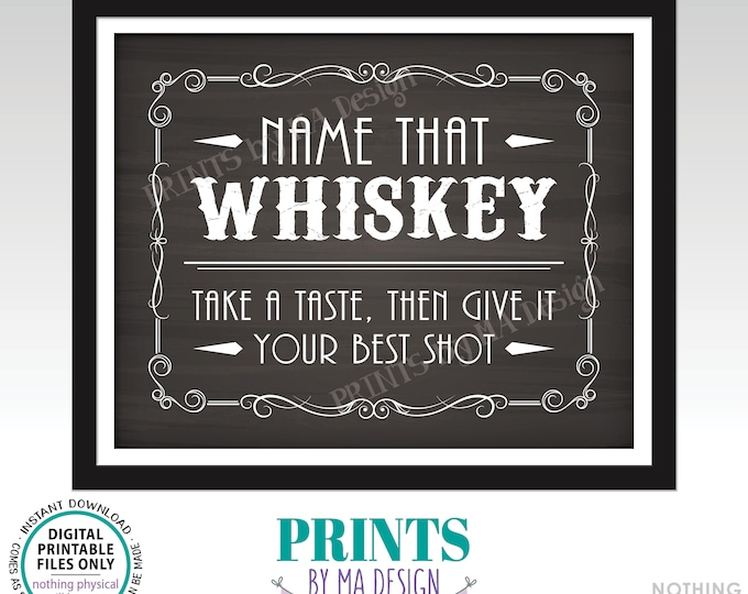 """Whiskey Tasting Sign, Name That Whiskey, Give It Your Best Shot, Better with Age Vintage Game, PRINTABLE 8x10"""" Chalkboard Style Sign <ID>"""