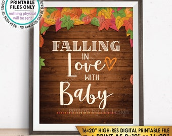 """Fall Baby Shower Sign, Falling in love with Baby Shower Decor Gift Table Fall Theme PRINTABLE 8x10/16x20"""" Instant Download Autumn Theme Sign"""