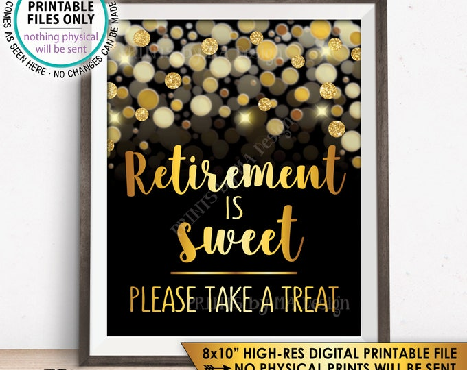 """Retirement Sign, Retirement is Sweet Please Take a Treat Retirement Party Sign, Black & Gold Glitter 8x10"""" PRINTABLE Instant Download"""