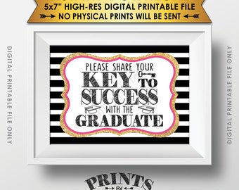 """Please share your Key to Success with the Graduate Advice, Graduation Party Sign, Black Pink & Gold Glitter Printable 5x7"""" Instant Download"""