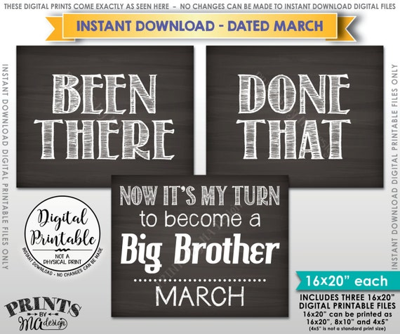 Baby #4 Pregnancy Announcement, Been There Done That My Turn to be a Big Brother in MARCH Dated Chalkboard Style PRINTABLE Reveal Sign <ID>