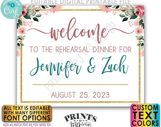 "Editable Rehearsal Dinner Sign, Wedding Rehearsal Welcome, Rose Gold Blush Floral, Custom PRINTABLE 16x20"" Sign <Edit Yourself w/Corjl>"
