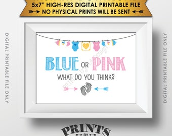 """Gender Reveal Sign, Blue or Pink What Do You Think Gender Reveal Party, Blue or Pink Sign, Boy or Girl, 5x7"""" Printable Instant Download"""