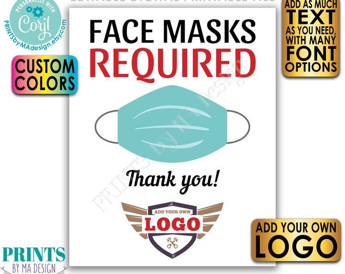 """Editable Face Mask Sign, Custom Social Distancing Sign, Add Your Own Logo, PRINTABLE 8x10/16x20"""" Mask Sign <Edit Yourself w/Corjl>"""