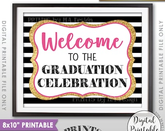 """Graduation Party Sign, Welcome to the Graduation Party Decoration, Celebration, Black Pink & Gold Glitter PRITNABLE 8x10"""" Sign <ID>"""