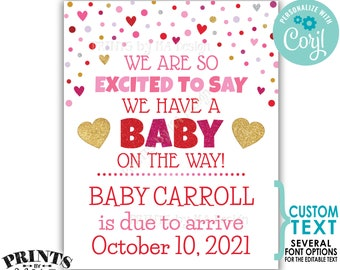 """Valentine's Day Pregnancy Announcement, We're Excited to say a Baby is on the Way, PRINTABLE 8x10/16x20"""" Sign <Edit Yourself with Corjl>"""